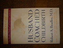 Husband-Coached Childbirth- The Bradley Method (pregnancy book) in Batavia, Illinois